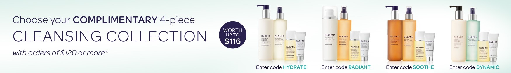 Receive a complimentary cleansing collection on orders of $120 or more